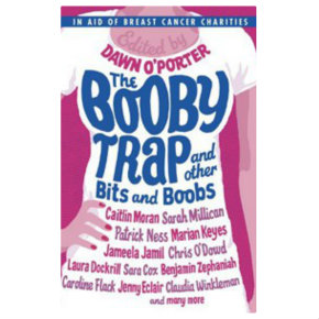 The Booby Trap edited by Dawn O'Porter