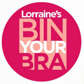 Lorraine Kelly's Bin Your Bra campaign